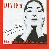 Maria Callas - Divina, Vol.2 (Edicion especial 30 aniversario) de Maria Callas