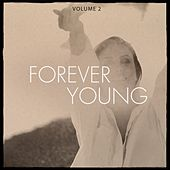 Forever Young, Vol. 2 (Timeless House & Tech House Music) von Various Artists
