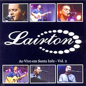 Ao Vivo em Santa Inês, Vol. 2 von Lairton e Seus Teclados
