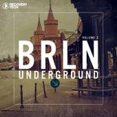 BRLN Underground, Vol. 2 by Various Artists