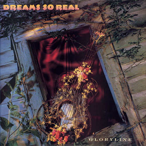Gloryline by Dreams So Real
