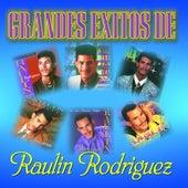 Grandes Exitos De de Raulin Rodriguez