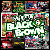 Goldtoes Presents: The Best of Black-N-Brown, Vol. 2 by Various Artists