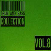Drum and Bass Collection, Vol. 8 by Various Artists