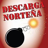 Descarga Norteña, Vol. 1 by Various Artists