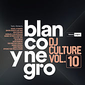 Blanco y Negro DJ Culture, Vol. 10 de Various Artists