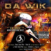 Da Wik, Vol. 4 (Le feu discipline mic) by Various Artists