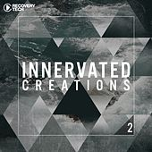 Innervated Creations, Vol. 2 von Various Artists