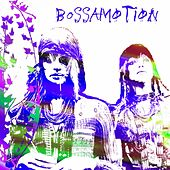 Bossamotion by Various Artists