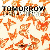 Tomorrow Land Anthem 2016 by Various Artists