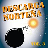 Descarga Norteña, Vol. 3 by Various Artists