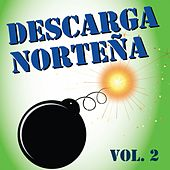 Descarga Norteña, Vol. 2 by Various Artists