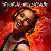 Songs of the Moment de Various Artists