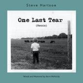 One Last Tear (Remix) de Steve Hartsoe
