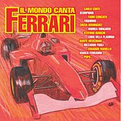 Il mondo canta Ferrari de Various Artists