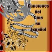 Canciones del Cine en Español by Various Artists