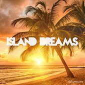 Island Dreams, Vol. 1 (Dreamful Chill Out Tunes) by Various Artists