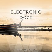Electronic Doze, Vol. 2 (Finest In Smooth Electronica) by Various Artists