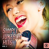 Simply JukeBox Hits, Vol. 3 by Various Artists
