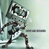Give Me Sound de Various Artists