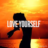 Love Yourself, Vol. 1 (Powerful Esoteric Chill-Out Music) by Various Artists