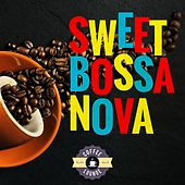 Sweet Bossa Nova (By Coffee Lounge) di Various Artists