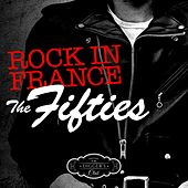 Rock in France - The Fifties (By Digger's Club) by Various Artists