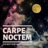 Carpe Noctem, Vol.1 (The Best Deep & Tech Sound 2016) by Various Artists