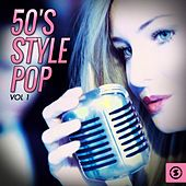 50's Style Pop, Vol. 1 by Various Artists