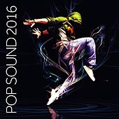 Pop Sound 2016 de Various Artists
