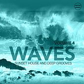 Waves, Vol. 4 (Sunset House & Deep Grooves) by Various Artists