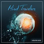 Mind Travelers, Vol. 1 (Relaxing Journey Moods) by Various Artists
