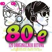 80E - 120 Originalnih Hitova by Various Artists