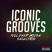 Iconic Grooves (Full Deep House Selection) de Various Artists