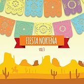 Fiesta Norteña, Vol. 3 by Various Artists