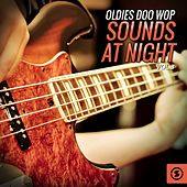 Oldies Doo Wop Sounds at Night, Vol. 3 de Various Artists