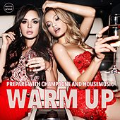 Warm Up, Vol. 1 (Champaign & Housemusic) by Various Artists