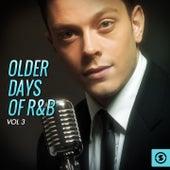 Older Days of R&b, Vol. 3 di Various Artists