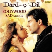 Dard-e-Dil - Bollywood Sad Songs de Various Artists