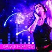 Dance Pop 2016 de Various Artists