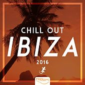 Chill Out IBIZA 2016 von Various Artists