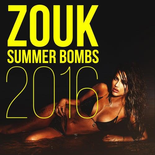 Zouk Summer Bombs 2016 de Various Artists