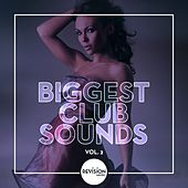 Biggest Club Sounds, Vol. 2 by Various Artists