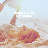Resting Sounds Recordings by Various Artists