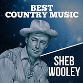 Best Country Music by Sheb Wooley