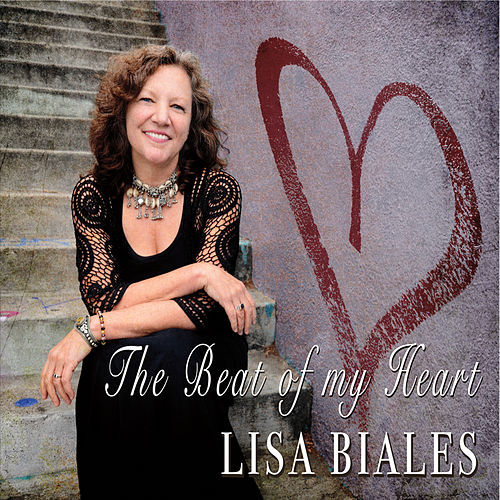 The Beat of My Heart by Lisa Biales