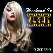 Weekend in Vegas de DJ Scorpio