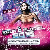 Zouk ô pluriel (2016) von Various Artists