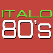 Italo 80's by Various Artists