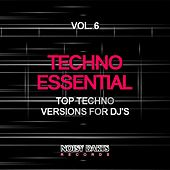 Techno Essential, Vol. 6 (Top Techno Versions for DJ's) by Various Artists